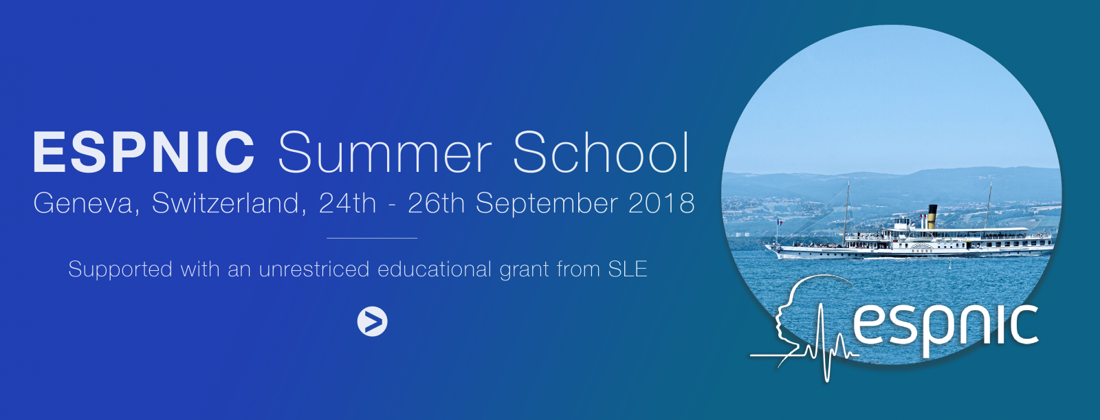 ESPNIC Summer School - Supported with an unrestriced educational grant from SLE